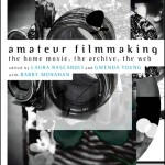 """Amateur Filmmaking"" Anthology Published"