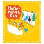 Home Movie Day 2015 locations are being announced!