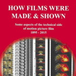 New book 'How Films Were Made and Shown' details amateur and professional practices