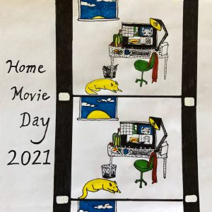 """Hand-drawn image featuring the text """"Home Movie Day 2021"""" next to two frames of 16mm film featuring a computer desk with an empty chair and sleeping dog. Drawing by Chris Cohen."""